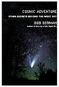 Cosmic Adventure More Secrets from the Night Sky