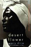 Desert Flower: The Extraordinary Journey of a Desert Nomad Cover