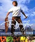 Tom Douglas Seattle Kitchen