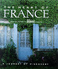 Heart Of France A Journey Of Discovery