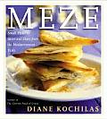 Meze Small Plates To Savor & Share From