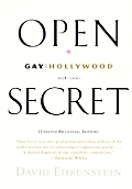 Open Secret Gay Hollywood 1928 2000 Updated Millennial Edition