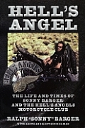 Hell's Angel: The Life and Times of Sonny Barger and the Hells Angels Motorcycle Club