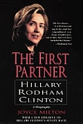 The First Partner: Hillary Rodham Clinton