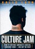 Culture Jam How to Reverse Americas Suicidal Consumer Binge Any Why We Must