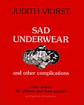 Sad Underwear & Other Complications