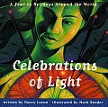 Celebrations of Light: A Year of Holidays Around the World