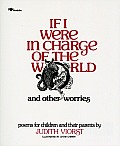 If I Were in Charge of the World & Other Worries Poems for Children & Their Parents