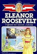 Eleanor Roosevelt Fighter for Social Justice