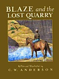 Blaze and the Lost Quarry (Billy and Blaze Books) Cover