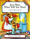Jesse Bear, What Will You Wear? Cover