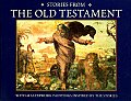 Stories from the Old Testament: With Masterwork Paintings Inspired by the Stories