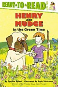 Henry & Mudge In The Green Time