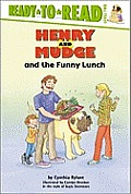 Henry and Mudge Books #24: Henry and Mudge and the Funny Lunch