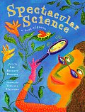 Spectacular Science A Book Of Poems