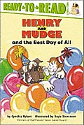 Henry & Mudge & the Best Day of All Ready to Read Level 2