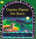 Coyote Places the Stars (Aladdin Picture Books) Cover