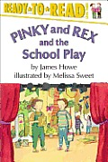 Ready to Read Pinky & Rex & the School Play