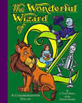 The Wonderful Wizard of Oz: A Commemorative Pop-Up Cover