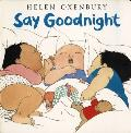 Say Goodnight (Board Books) Cover