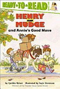 Henry and Mudge and Annies Good Move (Ready-To-Read: Level 2 Reading Together)
