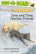 Tara and Tiree, Fearless Friends: A True Story