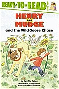 Henry & Mudge & the Wild Goose Chase The Twenty Third Book of Their Adventures