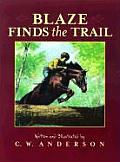 Blaze Finds the Trail (Billy and Blaze Books)