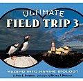 Ultimate Field Trip #03: Ultimate Field Trip 3: Wading Into Marine Biology