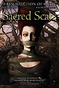 Sacred Scars A Resurrection Of Magic Boo