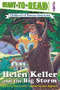 Helen Keller and the Big Storm: Childhood of Famous Americans (Ready-To-Read: Level 2 Reading Together)