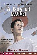 Boy At War A Novel Of Pearl Harbor