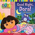 Good Night, Dora!: A Lift-The-Flap Story (Dora the Explorer)