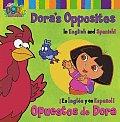 Doras Opposites Opuestos de Dora In English & Spanish En Ingles y En Espanol