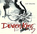 Sons Of The Dragon King A Chinese Legend
