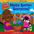 Happy Easter, Everyone!: A Lift-The-Flap Story (Little Bill)