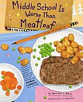 Middle School Is Worse Than Meatloaf: A Year Told Through Stuff Cover