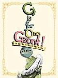G Is for One Gzonk An Alpha Number Bet Book