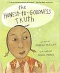 Library Book: The Honest-To-Goodness Truth