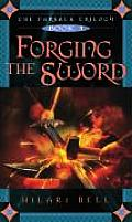 Farsala Trilogy 03 Forging The Sword