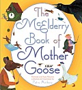 The McElderry Book of Mother Goose: Revered and Rare Rhymes Cover