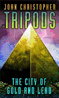 Tripods 02 City Of Gold & Lead