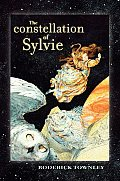 Constellation Of Sylvie A Novel