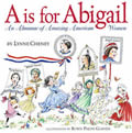 A is for Abigail An Almanac of Amazing American Women
