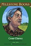 Cesar Chavez A Hero For Everyone