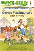 George Washingtons First Victory