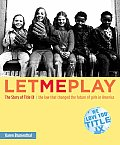 Let Me Play : the Story of Title IX : the Law That Changed the Future of Girls in America (05 Edition)