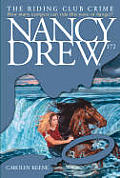 Nancy Drew #172: The Riding Club Crime
