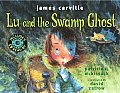 Lu and the Swamp Ghost with CD (Audio)