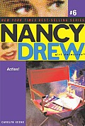 Nancy Drew: Girl Detective #06: Action!